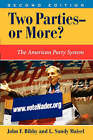 Two Parties - or More?: The American Party System by L. Sandy Maisel, John F. Bibby (Paperback, 2002)