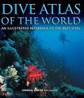 Dive Atlas of the World: An Illustrated Reference to the Best Sites by Jack Jackson (Hardback, 2016)