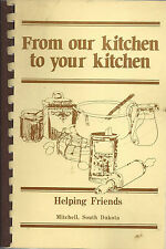 *MITCHELL SD 1982 HOLY SPIRIT CATHOLIC CHURCH COOK BOOK *FROM OUR KITCHEN *RARE