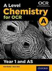 A Level Chemistry A for OCR Year 1 and AS Student Book by Dave Gent, Rob Ritchie (Paperback, 2015)