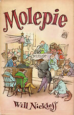 MOLEPIE – Written & Illustrated by Will Nickless - Rotherside - 1967 Hcvr DJ 1st