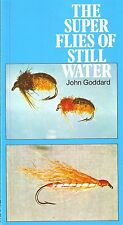 GODDARD JOHN FLYFISHING BOOK SUPER FLIES OF STILLWATER paperback BARGAIN