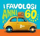 I Favolosi Anni 60 von Various Artists (2012)
