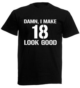 Image Is Loading Damn 18 T Shirt Mens 18th Birthday Gifts
