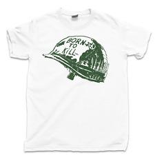 b2ad7dc7b33 Born To Kill T Shirt Stanley Kubrick Full Metal Jacket Vietnam War Movie Tee