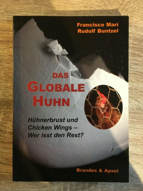 Das globale Huhn von Rudolf Buntzel und Francisco Mari (Taschenbuch)