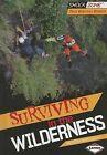 Surviving in the Wilderness by Kristin Marciniak (Hardback, 2014)