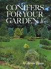 Conifers for Your Garden by Adrian Bloom (Hardback, 1989)