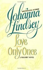 Malory-Anderson Family: Love Only Once 1 by Johanna Lindsey (2005, Paperback)