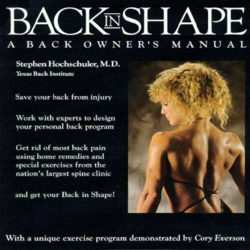 Back in Shape : A Back Owner's Manual by Stephen H. Hochschuler
