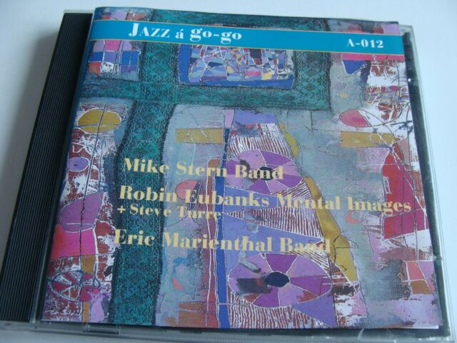 MIKE STERN BAND, ROBIN EUBANKS ...  - Jazz a go - go - CD (1995) - pre-owned