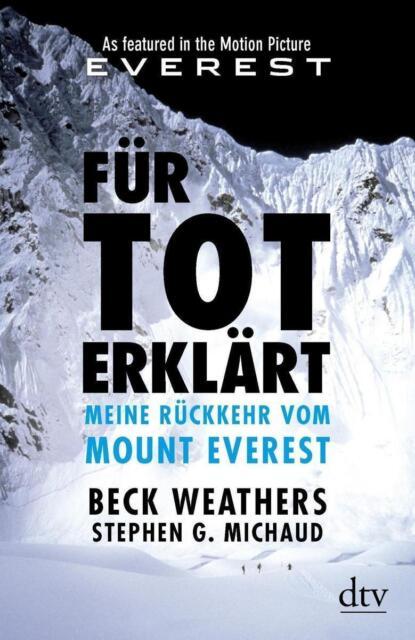Weathers, Beck - Für tot erklärt: Meine Rückkehr vom Mount Everest /4