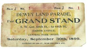 SUPER-RARE-1899-DEWEY-LAND-PARADE-GRAND-STAND-TICKET-SPANISH-AMERICAN-WAR