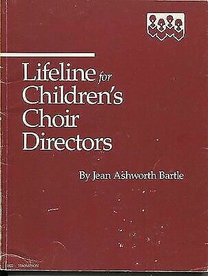 Lifeline for Children's Choir Directors Bartle, Jean Ashworth Paperback Used -