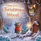 Tales from Christmas Wood by Suzy Senior (Paperback, 2015)