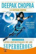 Las siete leyes espirituales de los superheroes (The 7 spiritual laws-ExLibrary