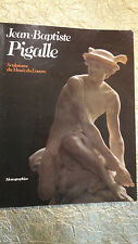 Pigalle, 1714-1785. Sculptures du Musee du Louvre