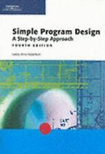 Simple Program Design: A Step-by-Step Approach, Fourth Edition