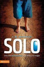 Solo: Una vida en busca de esperanza y un hogar (Enfoque a la Familia) (Spanish