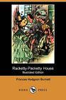 Racketty-Packetty House (Illustrated Edition) (Dodo Press) by Frances Hodgson Burnett (Paperback / softback, 2008)