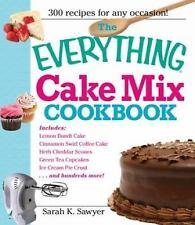 Cake Mix Cookbook : Lemon Bundt Cake, Herb Cheddar Scones, Cinnamon Swirl...