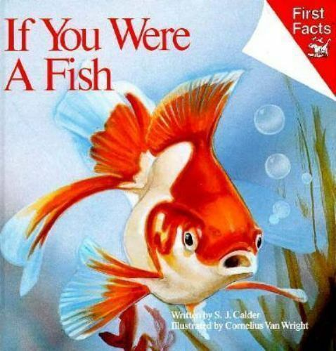 If You Were a Fish [First Facts]