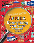 Not for Parents Africa: Everything You Ever Wanted to Know by Lonely Planet (Paperback, 2013)