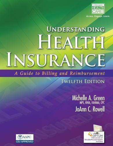 Understanding Health Insurance : A Guide to Billing and Reimbursement (Book... 2