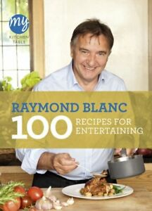 My Kitchen Table: 100 Recipes for Entertaining by Blanc, Raymond Book The Cheap