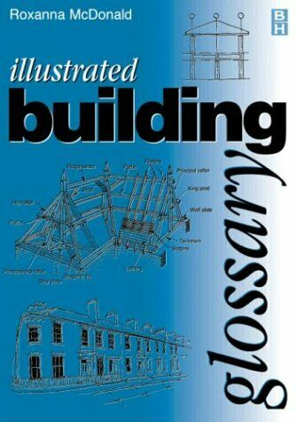Illustrated Building Glossary