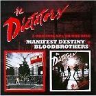 The Dictators - Manifest Destiny/Bloodbrothers (2011)
