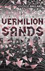 Vermilion Sands by J. G. Ballard (Paperback, 2001)