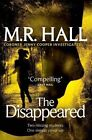 The Disappeared (coroner Jenny Cooper Series) by Hall Matthew Paperback Book