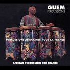 African Percussion for Trance by Guem (CD, May-2002, Le Chant du Monde)