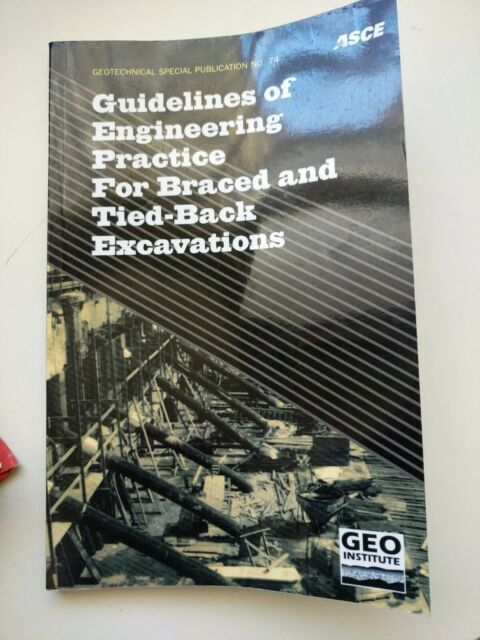 Geotechnical Special Publications: Guidelines of Engineering Practice for Brace…