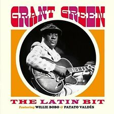Latin Bit Feat Willie Bobo & Patato Valdes - Grant Green (2016, CD NEUF)