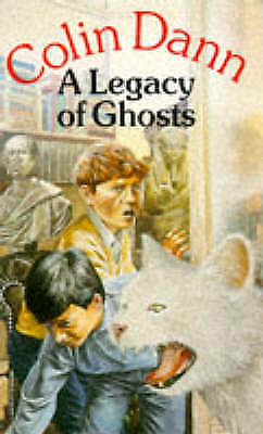 A Legacy of Ghosts (Red Fox Older Fiction), Dann, Colin, Very Good Book
