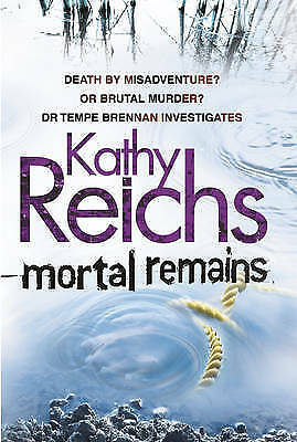 """1 of 1 - """"AS NEW"""" Mortal Remains, Reichs, Kathy, Book"""