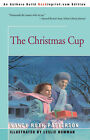 The Christmas Cup by Nancy Ruth Patterson (Paperback / softback, 2001)