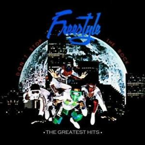 FREESTYLE - DON'T STOP THE ROCK: GREATEST HITS NEW CD