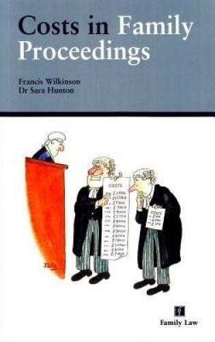Costs in Family Proceedings by Hunton, Sara|Wilkinson, Francis (Paperback book,