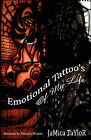 Emotional Tattoo's of My Life by Jamica A Taylor (Paperback / softback, 2009)
