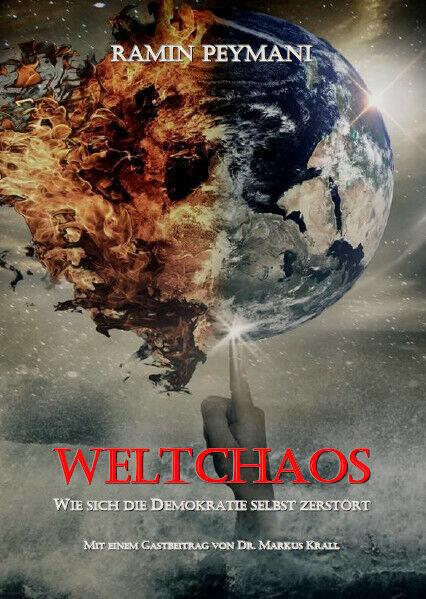 """Weltchaos"" - signiert direkt vom Autor Ramin Peymani"
