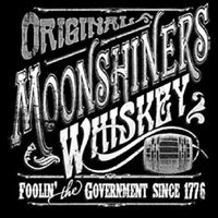 Original Moonshine Whiskey Foolin The Government Moonshiners T Shirt M To 6x