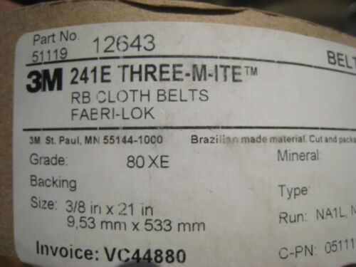 "3M 241E Three-M-ite  Belts Size 3//8 /"" in X 21 /""  in long Lot of 10  Grade 80XE"