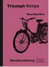 Triumph Knirps Bedienungsanleitung Betriebsanleitung Handbuch Zündapp Moped