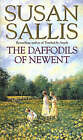 The Daffodils of Newent by Susan Sallis (Paperback, 1985)