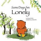 Some Days are Lonely by Young-Ah Kim (Paperback, 2013)