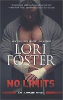 An Ultimate Novel: No Limits 1 by Lori Foster (2014, Paperback)