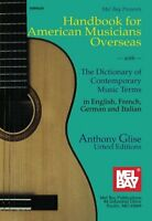 Mel Bay Handbook For American Musicians Overseas: With The Dictionary, Mb-98285